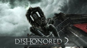 Dishonored 2 Bethesda E3 2015