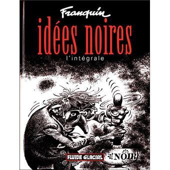 Idées noires intégrale