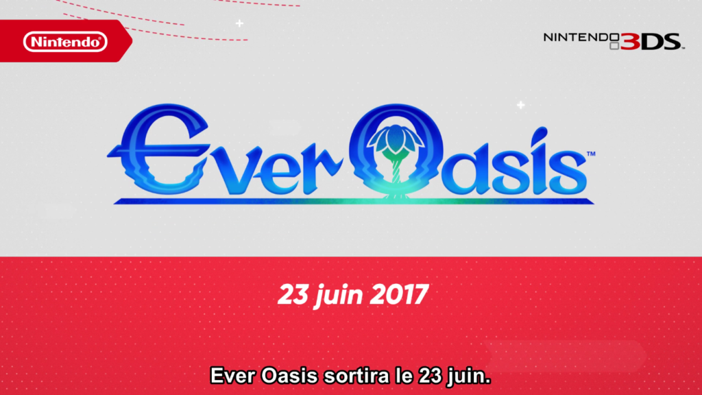 Nintendo Direct Ever Oasis date de sortie